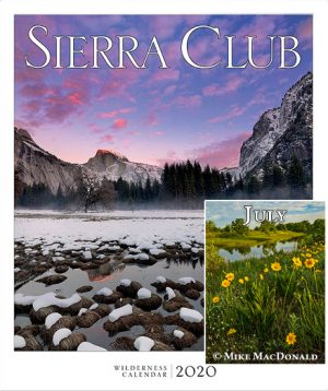 2020 Sierra Club Wilderness Wall Calendar with July Photo by Mike MacDonald